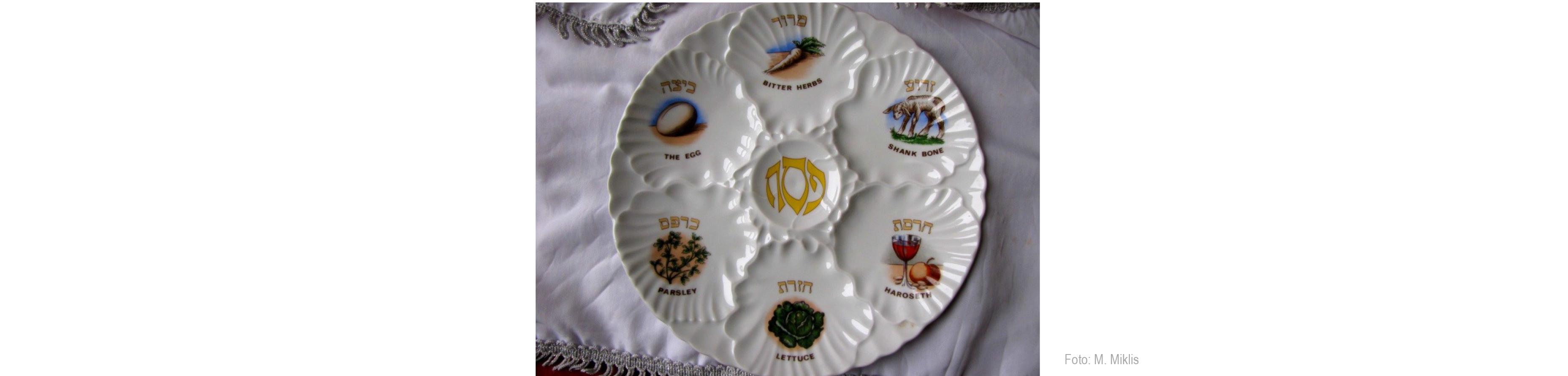 Jüdische Zeremonialkunst zum Pessach Fest, Foto: M.Miklis